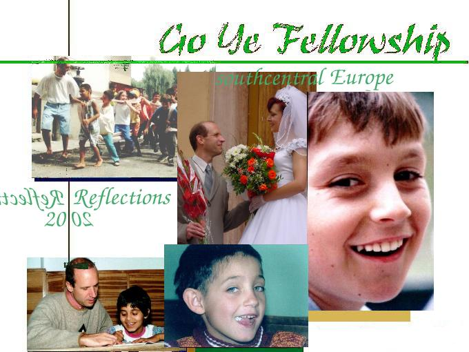 Go Ye's ministry in southcentral Europe